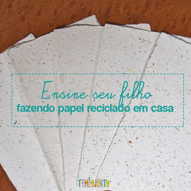 Papel reciclado feito em casa
