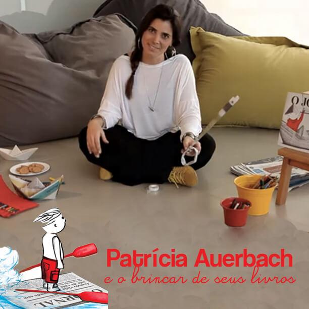 Brincadeiras de faz de conta com os livros de Patricia Auerbach