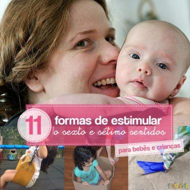 11 Brincadeiras para estimular o sexto e sétimo sentidos das crianças