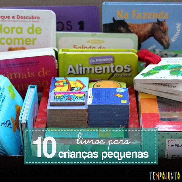 10 dicas de livros para crianças pequenas
