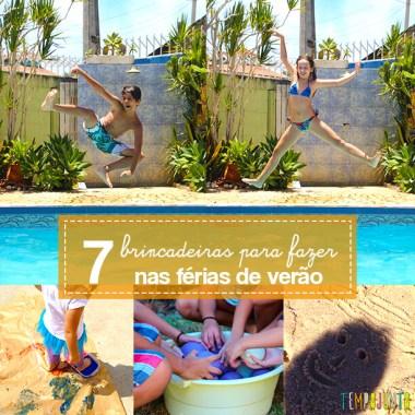7 dicas de brincadeiras para as férias de verão