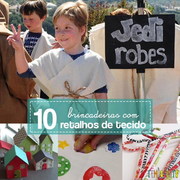 10 ideias de como brincar com retalhos de tecidos capa