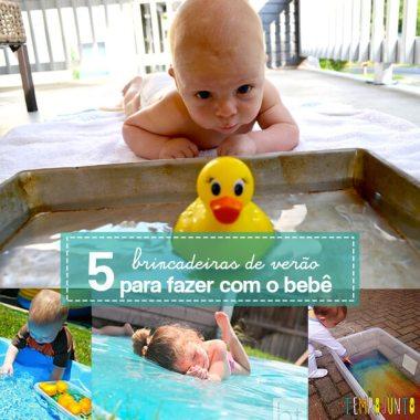 5 dicas de brincadeiras para se divertir neste verão com os bebês