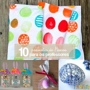 10 ideias de presente de Páscoa para os professores