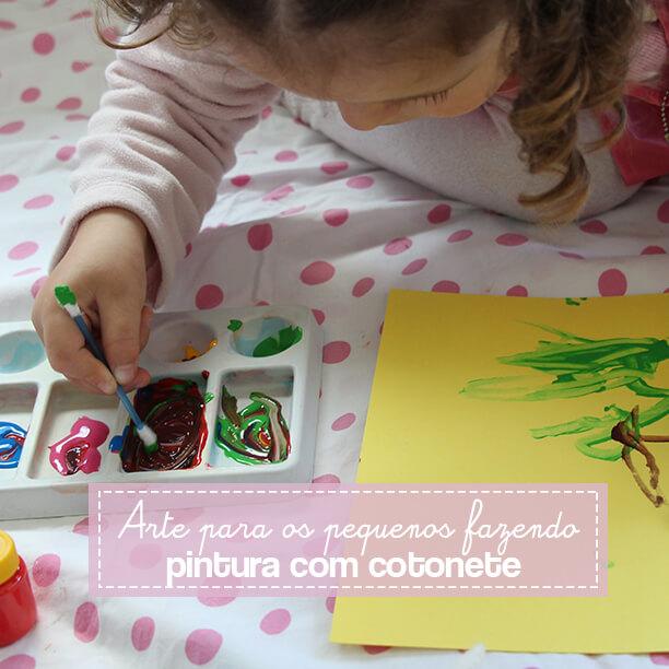 Pintura com cotonete, um jeito diferente dos pequenos fazerem arte