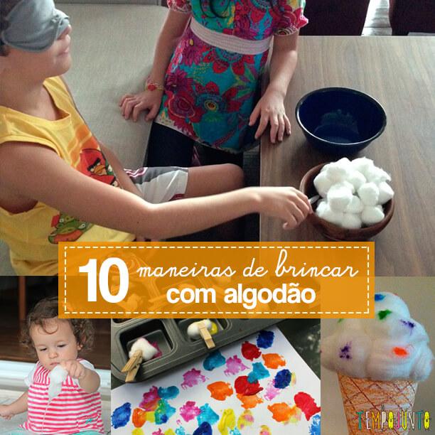 10 maneiras de brincar com algodão