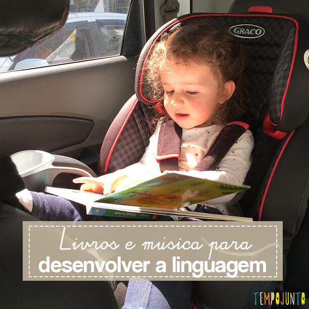 Livros e música para desenvolver a linguagem