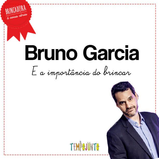 Importância do Brincar: Bruno Garcia fala sobre sua relação com a brincadeira na vida, na paternidade e no trabalho