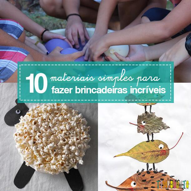Mais-10-materiais-simples-para-fazer-brincadeiras-incríveis-para-as-crianças_Capa2