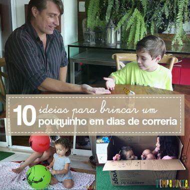 10 brincadeiras rapidinhas para fazer com os filhos em qualquer lugar