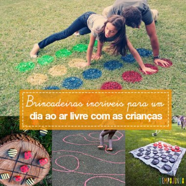 10 dicas brincadeiras para fazer no quintal