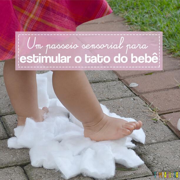 Um passeio sensorial para estimular o tato do seu bebê