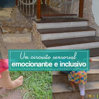 Um circuito sensorial cheio de aventura para todas as crianças