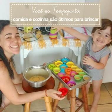 Você no Tempojunto: Comida e cozinha são ótimos para um dia de brincadeiras com seu filho