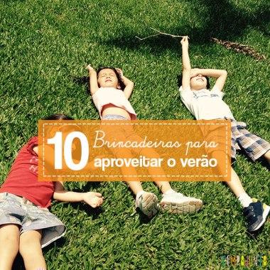 10 brincadeiras para dias de sol com as crianças