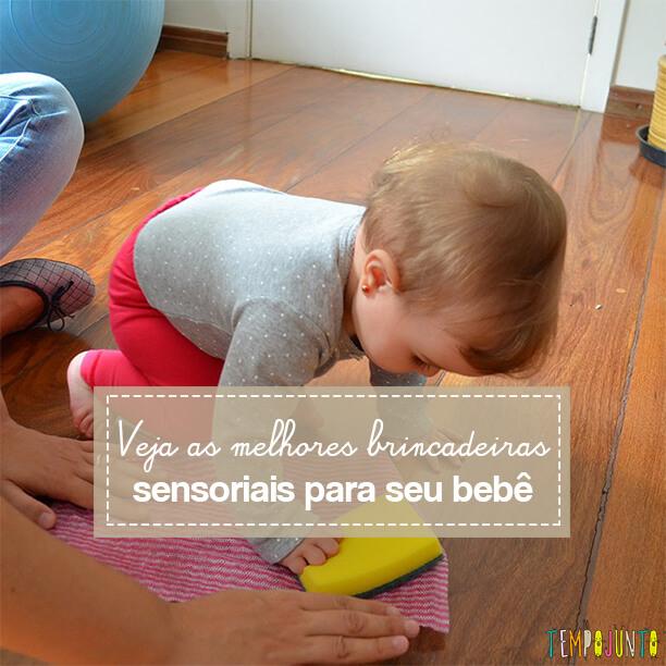 As brincadeiras sensoriais para bebês – retrospectiva 2017