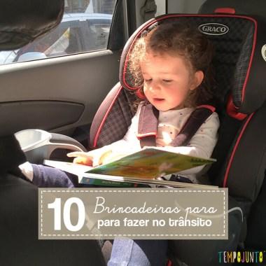 Que tal brincar e se distrair no trânsito com os filhos?