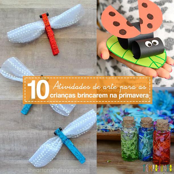 10 brincadeiras e atividades para a Primavera