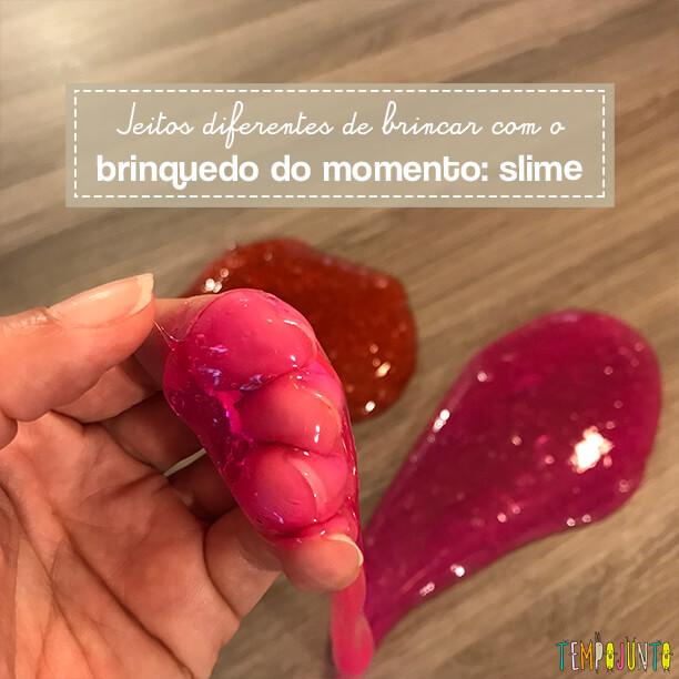 Slime é um material super versátil para criar brincadeiras