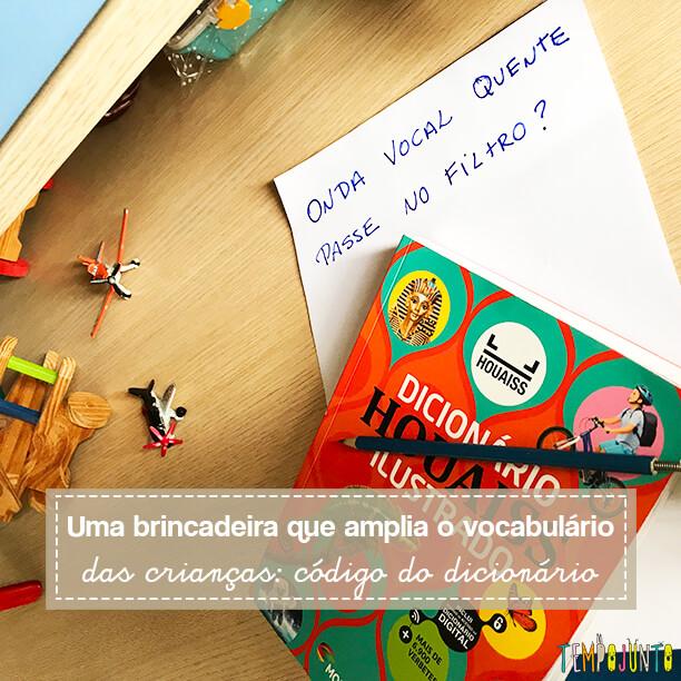 Brincar com o dicionário e criar o código secreto da família