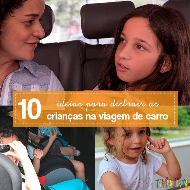 10 ideias para se divertir na viagem de carro com crianças