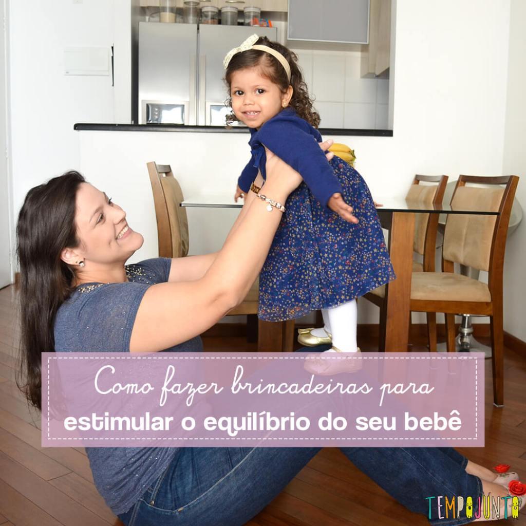 Brincadeiras divertidas para ajudar a desenvolver o equilíbrio do bebê