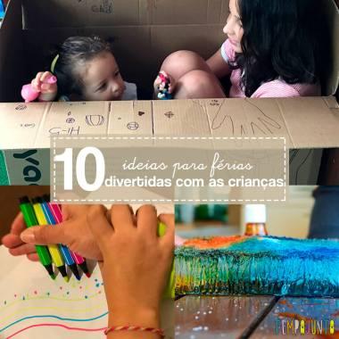 10 dicas para aproveitar as férias com as crianças