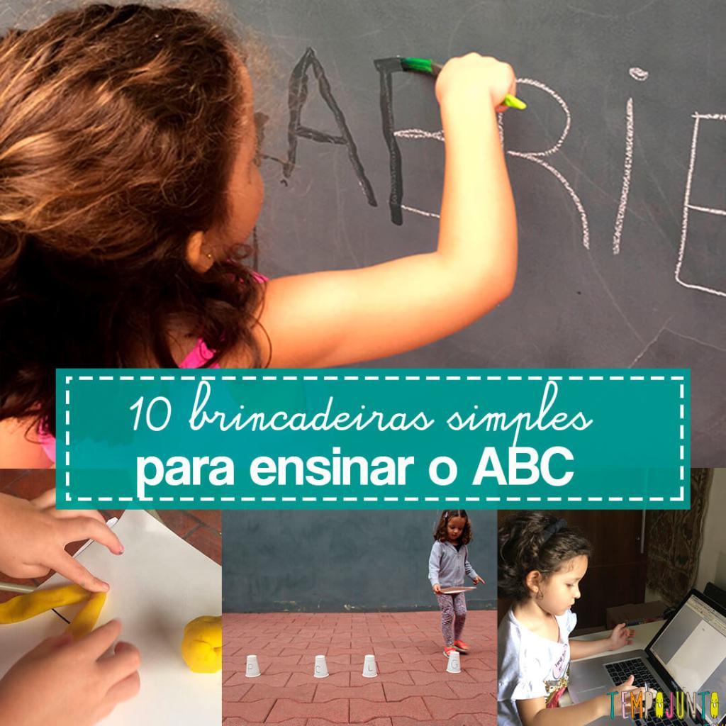 10 brincadeiras para ensinar o alfabeto para seu filho