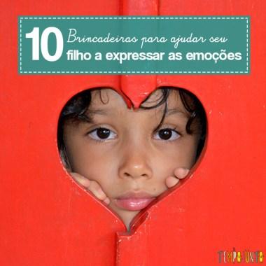 10 brincadeiras para lidar e expressar as emoções
