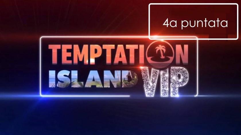 temptation island vip quarta puntata