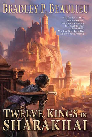 Backlist Burndown Review: Twelve Kings in Sharakhai by Bradley P. Beaulieu