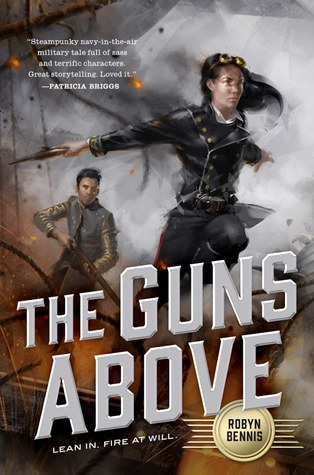Review: The Guns Above by Robyn Bennis