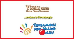 La palestra Imperial Fitness di Casalnuovo sostiene la Clownterapia della Teniamoci per mano Onlus
