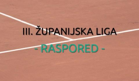 III. Županijska Liga 2017. - Raspored