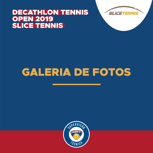 GALERIA DE FOTOS – DECATHLON TENNIS OPEN 2019 – SLICE TENNIS