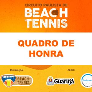 CIRCUITO PAULISTA DE BEACH TENNIS – QUADRO DE HONRA DA ETAPA GUARUJÁ