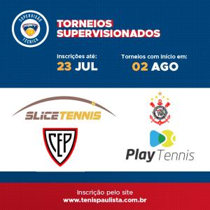 TORNEIOS SUPERVISIONADOS – INSCRIÇÕES ATÉ 23.07