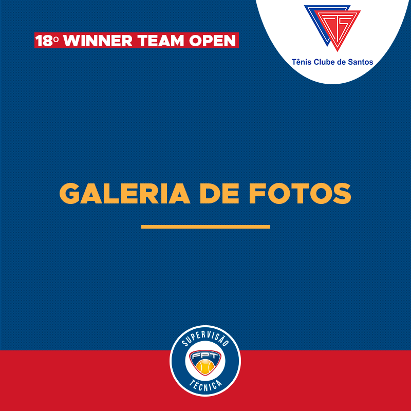 GALERIA DE FOTOS – 18º WINNER TEAM OPEN