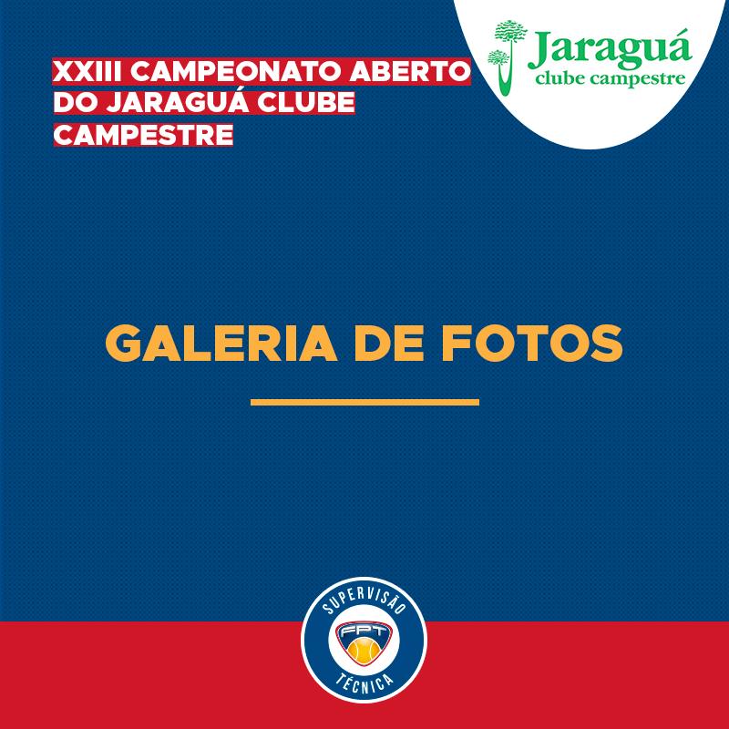 GALERIA DE FOTOS – XXIII CAMPEONATO ABERTO DO JARAGUÁ CLUBE CAMPESTRE