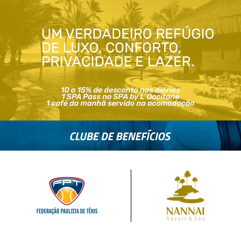 NANNAI RESORT & SPA – NOVO PARCEIRO DO CLUBE DE BENEFÍCIOS DA FPT