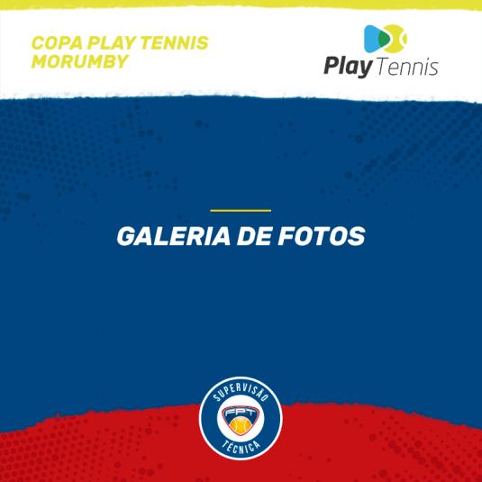 GALERIA DE FOTOS – COPA PLAY TENNIS MORUMBY