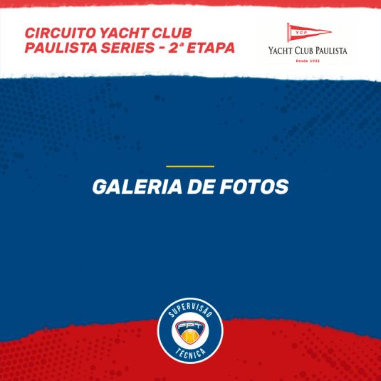 GALERIA DE FOTOS – 2ª ETAPA CIRCUITO YACHT CLUB PAULISTA SERIES