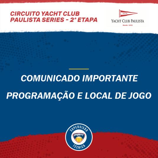 COMUNICADO IMPORTANTE – CIRCUITO YACHT CLUB PAULISTA SERIES 2ª ETAPA