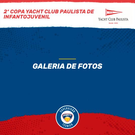 2ª COPA YACHT CLUB PAULISTA INFANTOJUVENIL – GALERIA DE FOTOS E QUADRO DE HONRA