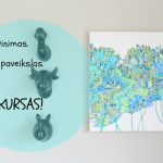 Spalvinimo džiaugsmas, naujas paveikslas namuose ir – konkursas!