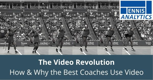 The video revolution in tennis coaching