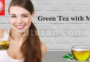 Green tea : How to prepare and its benefits