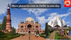 Delhi Sightseeing : More Places to visit in Delhi