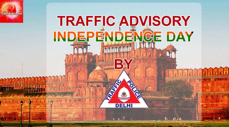 Traffic restrictios in Delhi for Independence Day 2017