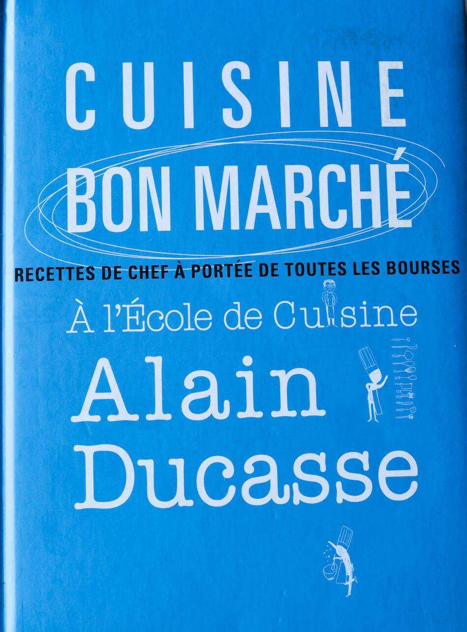 le livre Cuisine Bon Marché Alain Ducasse